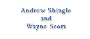 Andrew Shingle and Wayne Scott
